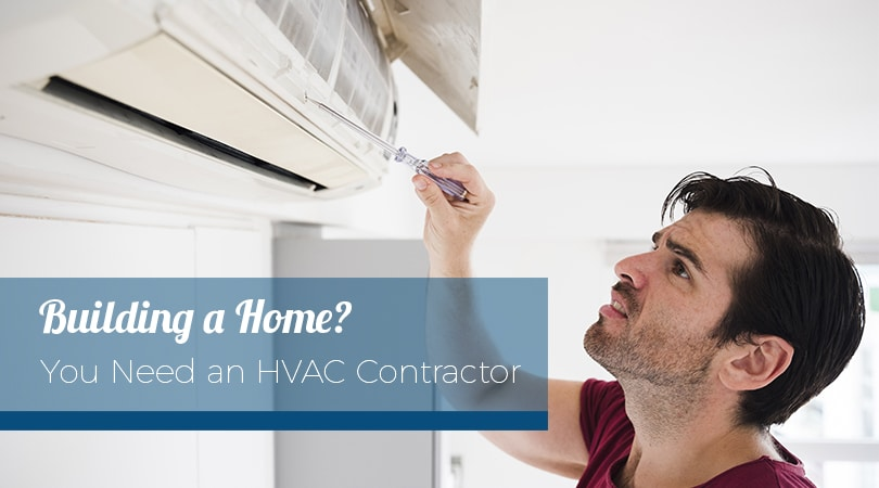 Building a Home You Need an HVAC Contractor in Brevard County, FL