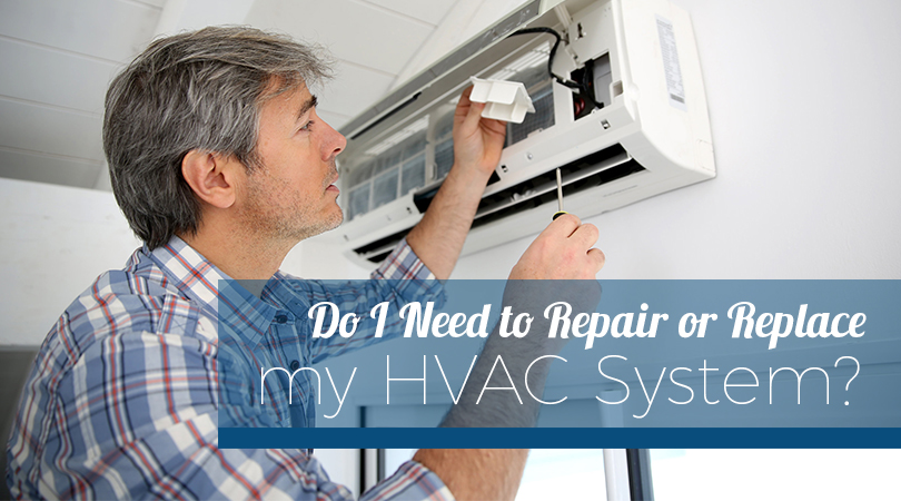 Do I Need to Repair or Replace my HVAC System