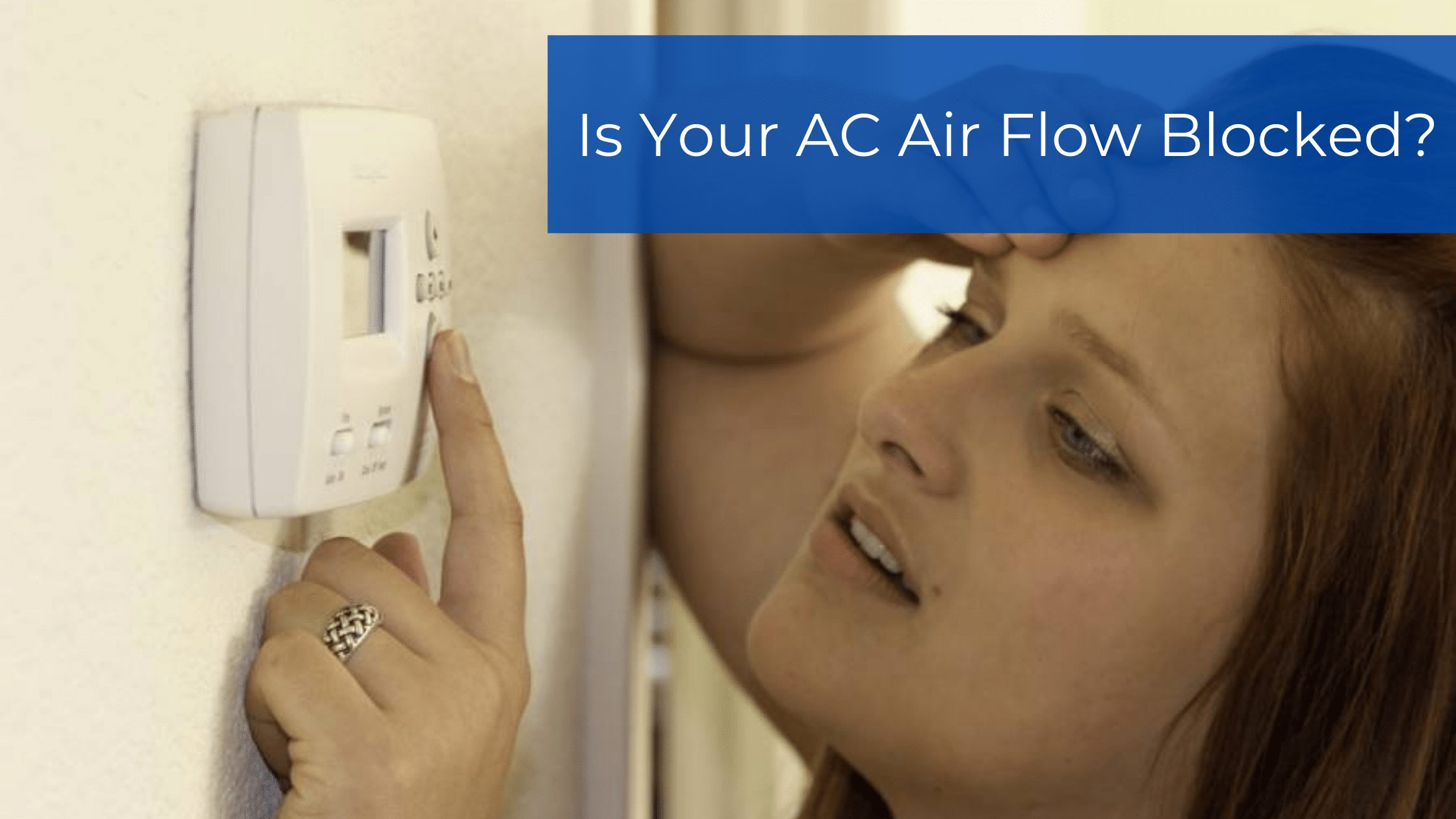 Is Your AC Air Flow Blocked