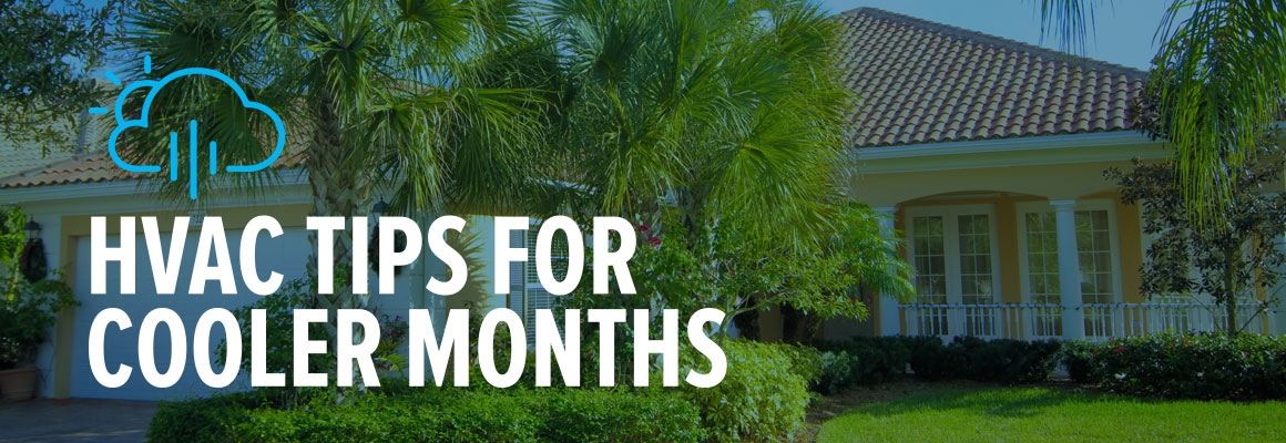 Florida winter HVAC tips for your system